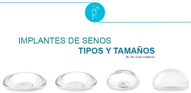 IMPLANTES DE SENOS TIPOS Y TAMAÑOS